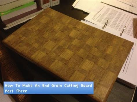 How To Make An End Grain Cutting Board #3 Youtube