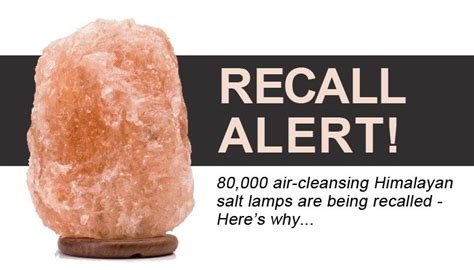 Himalayan Salt L Recall by Recall Alert If You One Of These Air Cleansing Ls