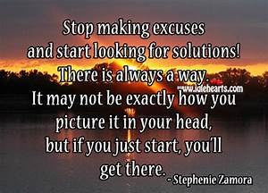 STOP MAKING EXCUSES Quotes Like Success