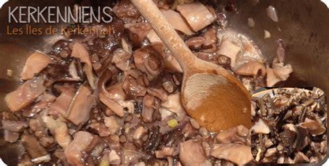 recette de cuisin recette de cuisine kerkennienne tchich bel karnit poulpe