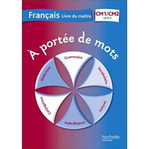 a port 233 e de mots fran 231 ais cm1 cm2 guide p 233 dagogique edition 2012 broch 233 collectif achat