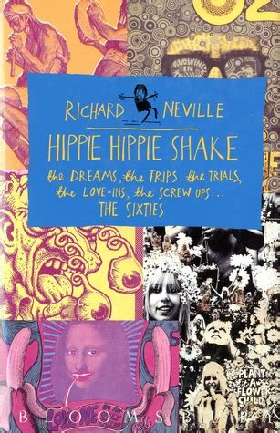 hippie hippie shake  dreams  trips  trials