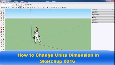 How To Change Units Dimension In Sketchup 2016  Youtube