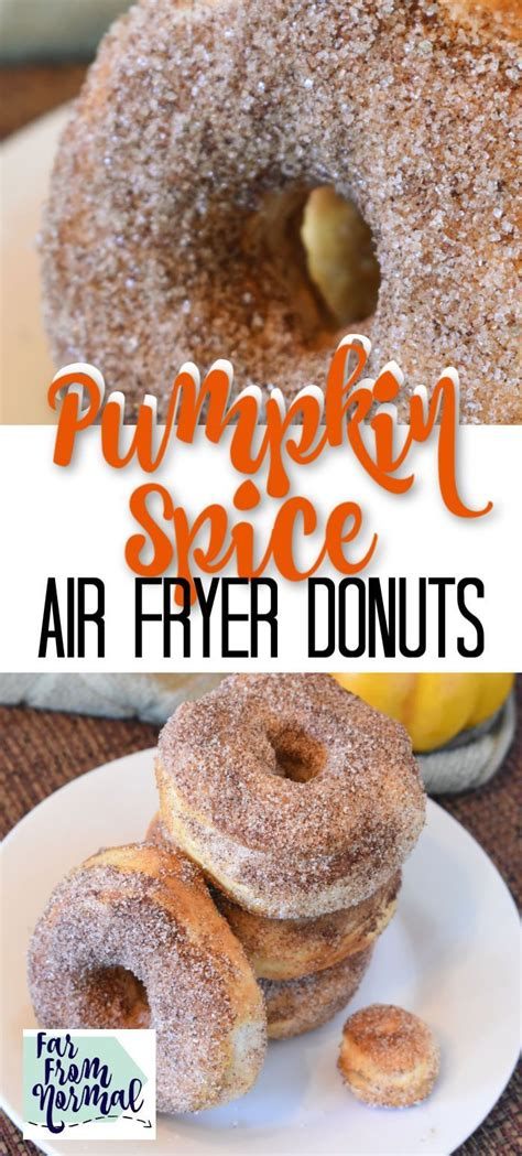 pumpkin fryer air spice donuts recipe werefarfromnormal recipes dessert donut