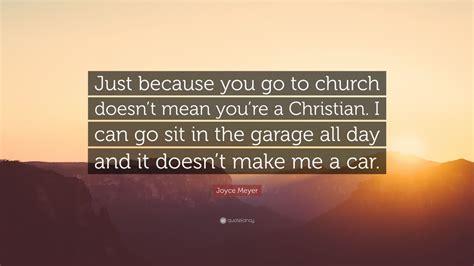 joyce meyer quote      church doesnt