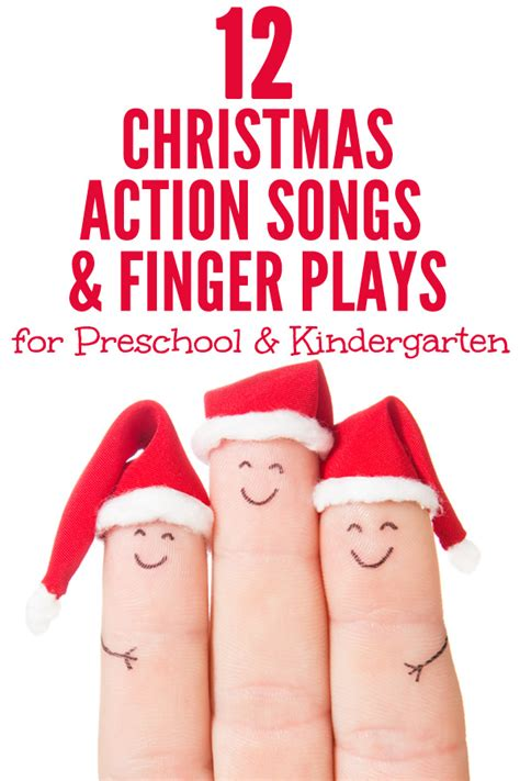 songs amp finger plays childhood101 954 | 12 Christmas Songs and Finger Plays Perfect for preschool and kindergarten
