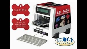Speedytag petscribe dog tag engraving machine in operation for Dog tag engraving machine