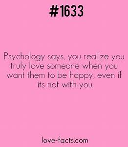 LOVE FACT .1633Psychology says, you realize you truly love ...