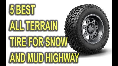 terrain tire  snow mud highway youtube