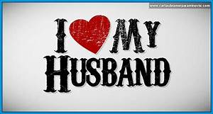 imagenes y frases de amor para mi esposo Archivos | Cartas ...