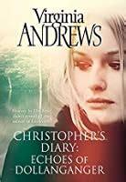 christophers diary echoes  dollanganger  vc andrews