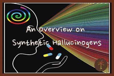 overview  synthetic hallucinogens desert hope