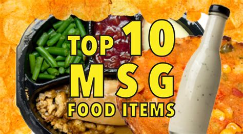 msg in food top 10 hidden sources of msg in your groceries