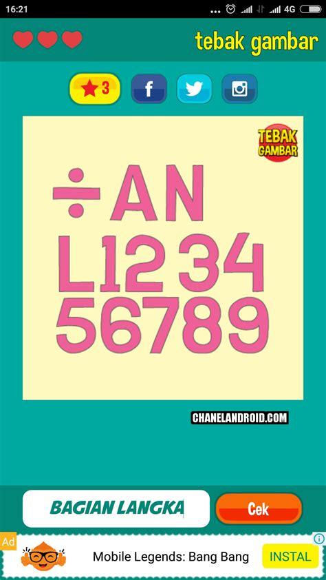 Kunci jawaban permainan game tebak gambar level 2 no 5. Kunci Jawaban Game Tebak Gambar Level 12 | chanelandroid
