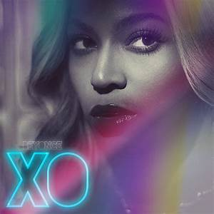 Beyonce Xo Cover | www.pixshark.com - Images Galleries ...