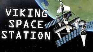 Viking Space Program - Space Station #1 - YouTube