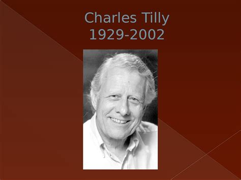 charles tilly politics comparative everything ppt
