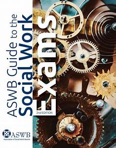 Aswb Guide To The Social Work Exams
