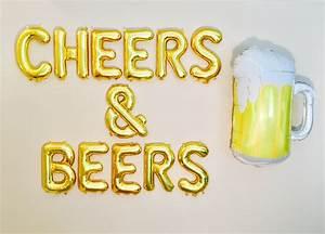 CHEERS & BEERS Balloons Cheers and Beers Cheers and Beers  Cheers