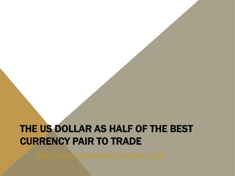 best currencies to trade best currency pairs to trade today buying and selling