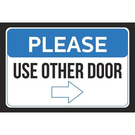 use other door use other door right arrow pointing business