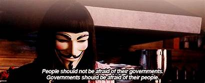 Vendetta Should Afraid Quotes Governments Alan Moore