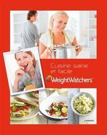 weight watchers cuisine saine  facile le livre de