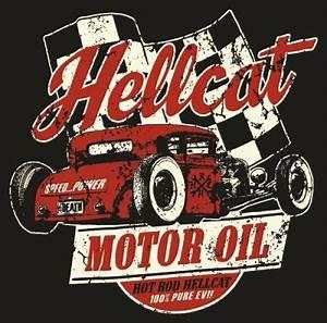 Shirt Mec Hotrod Hellcat Motor Oil Rockagogocom T Shirts ...
