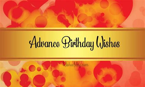 advance birthday wishes messages  quotes wishesmsg