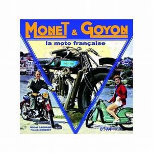 Moto Française Marque : monet goyon la moto fran aise librairie motors mania ~ Medecine-chirurgie-esthetiques.com Avis de Voitures
