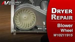 Maytag Med4200bw0 Dryer  U2013 Long Time To Dry  U2013 Blower Wheel