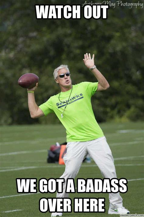We Got A Badass Over Here Meme - pete meme 28 images best pete carroll memes uinterview pete s dragon did it first by