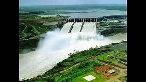 The Largest Hydroelectric Complex In The World    Dam