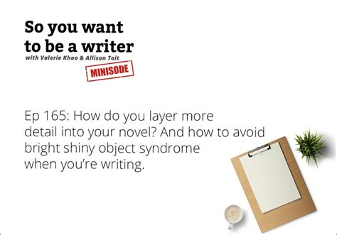 Ep 165 How Do You Layer More Detail Into Your Novel? And
