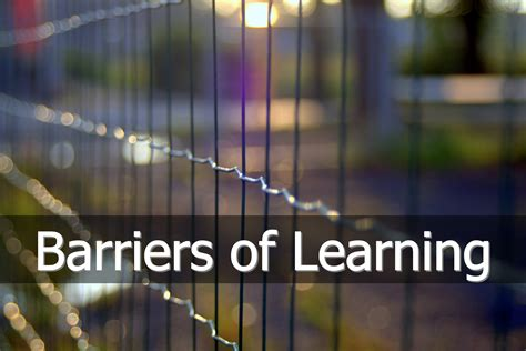 learning barriers  overcoming barriers  learning