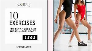 Ideal Weight Women Legs Workout For And Short Shorts Worthy Gams