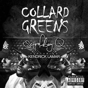 ScHoolboy Q – Collard Greens Lyrics | Genius Lyrics