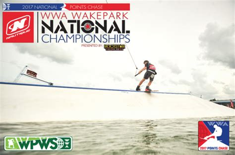 Wakeboard Boat Nationals 2017 by Wwa 2017 Nautique Wwa Park National Chionships