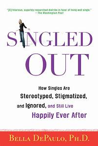 Singled Out | Onely.Org: Singles' Rights and Invisible ...