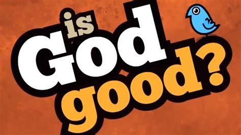 god good    suffering youtube