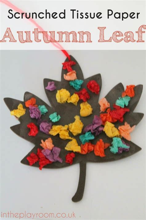 scrunched tissue paper autumn leaf fall craft in the 152   leaftissuepin