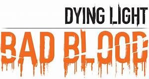 Dying, Light, Bad, Blood, Coming, To, Steam, Early, Access, This