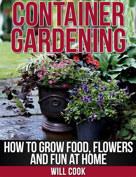 Container Gardening Book Now Available On Amazon Tom
