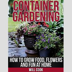 Container Gardening Book Now Available On Amazon Health
