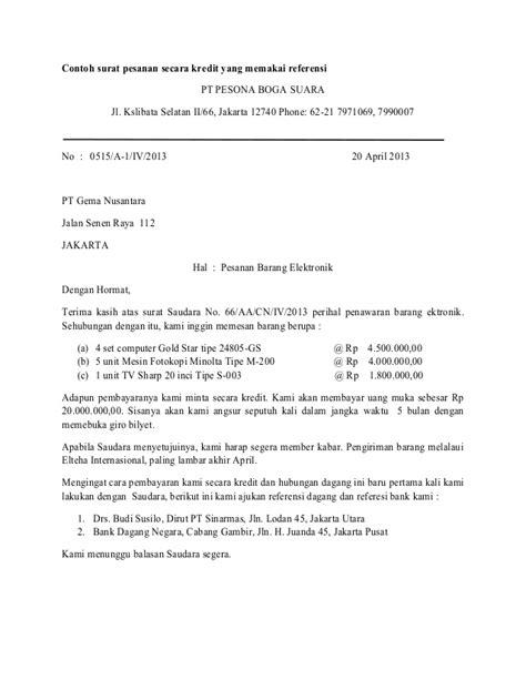 Contoh Surat Pesanan Barang by Contoh Surat Pesanan Secara Kredit Yang Memakai Referensi