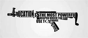Education Is The Most Powerful Weapon Poster : education is the most powerful weapon bilabila ~ Markanthonyermac.com Haus und Dekorationen