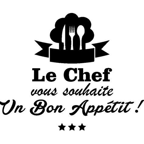 stickers de cuisine sticker cuisine le chef vous souhaite un bon appetit