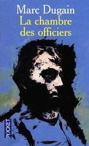 Quotla chambre des officiersquot de marc dugain il faut for Marc dugain la chambre des officiers