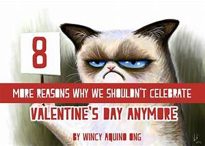 8 More Reasons Why We Shouldn't Celebrate Valentine's Day ...