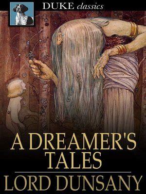 lord dunsany re read a dreamer s tales part 1 howard andrew jones